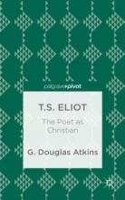 Atkins, G. Douglas T.s. Eliot