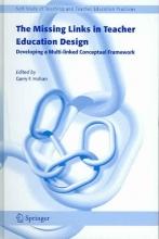 Garry F. Hoban The Missing Links in Teacher Education Design