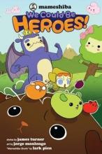 Turner, James We Could Be Heroes!