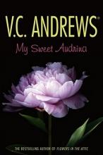 Andrews, V. C. My Sweet Audrina