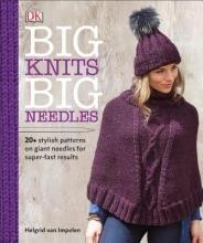 Van Impelen, Helgrid Big Knits, Big Needles