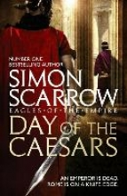 Scarrow, Simon Day of the Caesars