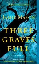 Mason, Jamie Three Graves Full