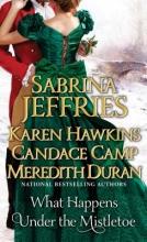 Jeffries, Sabrina What Happens Under the Mistletoe
