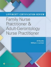 Albert Rundio,   William J. Lorman Lippincott Certification Review: Family Nurse Practitioner & Adult-Gerontology Nurse Practitioner