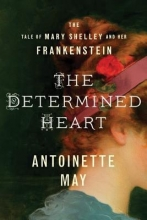 May, Antoinette The Determined Heart