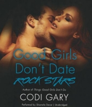 Gary, Codi Good Girls Don`t Date Rock Stars