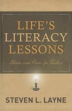 Layne, Steven Life`s Literacy Lessons