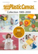 Annie`s Quick & Easy Plastic Canvas Collection 1989-2000
