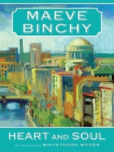 Binchy, Maeve Heart and Soul