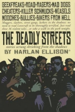 Ellison, Harlan The Deadly Streets