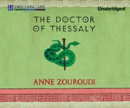 Zouroudi, Anne The Doctor of Thessaly