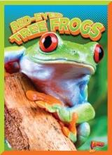 Clausen-Grace, Nicki Red-Eyed Tree Frogs