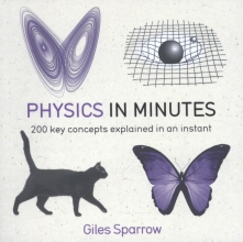 Giles Sparrow Physics in Minutes