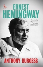 Burgess, Anthony Ernest Hemingway