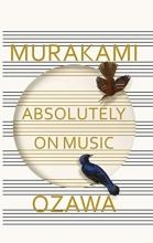 Seiji,Ozawa Absolutely on Music