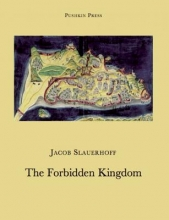 Slauerhoff, Jan Jacob The Forbidden Kingdom