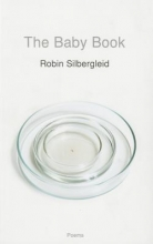 Silbergleid, Robin The Baby Book
