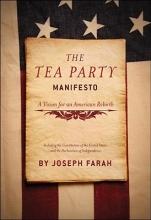 Farah, Joseph The Tea Party Manifesto