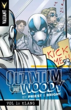 Priest, Christopher Quantum and Woody by Priest & Bright Volume 1