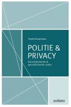 Frank Schuermans , Politie & Privacy: gecoördineerde en gecodificeerde codex