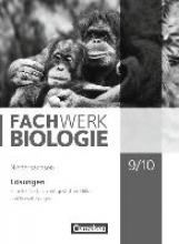 Hampl, Udo,   Pohlmann, Anke,   Pondorf, Peter,   Ratke, Dorothea Fachwerk Biologie 9./10. Schuljahr Lösungen. Niedersachsen