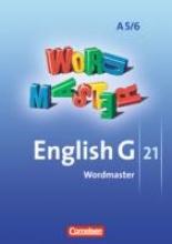 Neudecker, Wolfgang,   Schwarz, Hellmut English G 21. Ausgabe A5 und A 6. Abschlussband 5-jährige und 6-jährige Sekundarstufe I. Wordmaster