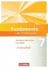 Pallack, Andreas,Fundamente der Mathematik 7. Schuljahr. Arbeitsheft mit eingelegten Lösungen. Gymnasium Nordrhein-Westfalen