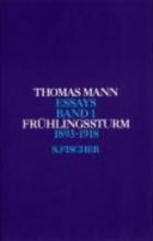 Mann, Thomas Frühlingssturm 1893 - 1918