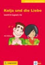 Cordula Schurig, Kolja und die Liebe + CD - A2
