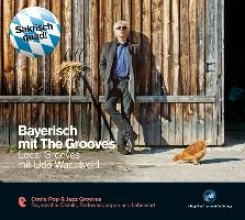 Bayerisch mit The Grooves