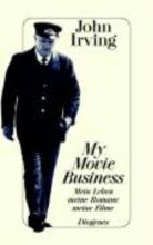 Irving, John My Movie Business