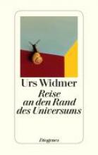 Widmer, Urs Reise an den Rand des Universums