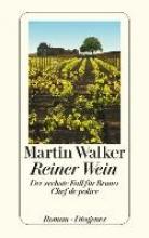 Walker, Martin,   Windgassen, Michael Reiner Wein