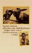 Reichwein, Rosemarie Die Jahre mit Adolf Reichwein prägten mein Leben