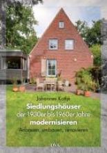 Kottjé, Johannes Siedlungshuser der 1930er bis 1960er Jahre modernisieren