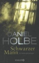 Holbe, Daniel Schwarzer Mann