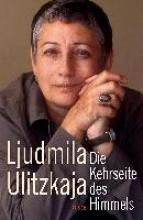 Ulitzkaja, Ljudmila Die Kehrseite des Himmels