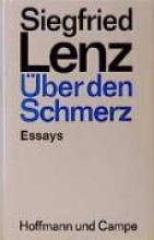 Lenz, Siegfried Über den Schmerz