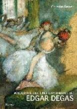 Berger, Christian Wiederholung und Experiment bei Edgar Degas