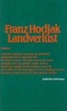 Hodjak, Franz Landverlust