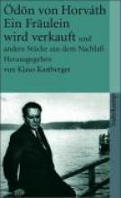 Horváth, Ödön von Gesammelte Werke. Kommentierte Werkausgabe