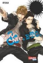 Kyugo You & Me, Etc.