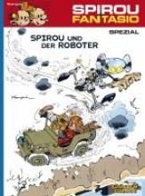 Franquin, André Spirou und Fantasio Spezial 10: Spirou und der Roboter
