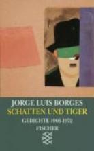Borges, Jorge Luis Schatten und Tiger