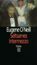 ONeill, Eugene Seltsames Intermezzo