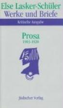 Lasker-Schüler, Else Prosa 1903 - 1920. 2 Bnde