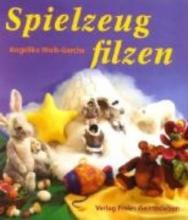 Wolle-Gerche, Angelika Spielzeug filzen