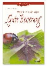 Gerhardt, Alfons Wenn ich dir sage ` Gute Besserung`
