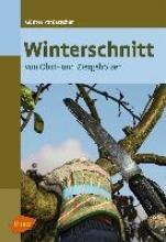 Pardatscher, Günter Winterschnitt von Obst- und Ziergehölzen